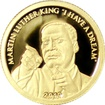 "Zlatá mince Martin Luther King ""I Have a Dream""  Miniatura 2010 Proof"