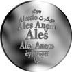 Česká jména - Aleš - velká stříbrná medaile 1 Oz