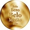 Slovenská jména - Belo - velká zlatá medaile 1 Oz