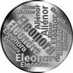 Česká jména - Eleonora - velká stříbrná medaile 1 Oz