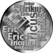 Česká jména - Erik - velká stříbrná medaile 1 Oz