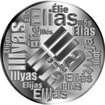 Česká jména - Ilja - velká stříbrná medaile 1 Oz
