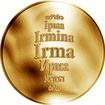 Česká jména - Irma - zlatá medaile
