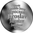 Česká jména - Jaroslav - velká stříbrná medaile 1 Oz