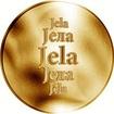 Slovenská jména - Jela - velká zlatá medaile 1 Oz