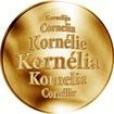 Slovenská jména - Kornélia - velká zlatá medaile 1 Oz