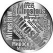 Česká jména - Miroslav - velká stříbrná medaile 1 Oz