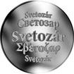 Slovenská jména - Svetozár - velká stříbrná medaile 1 Oz