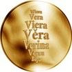 Česká jména - Věra - velká zlatá medaile 1 Oz
