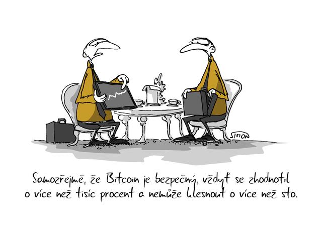 Kreslený vtip: Samozřejmě, že Bitcoin je bezpečný, vždyť se zhodnotil o více než tisíc procent a nemůže klesnout o více než sto. Autor: Marek Simon