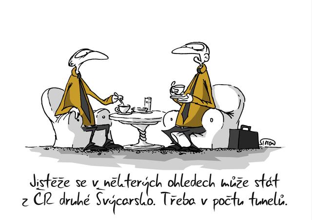 Kreslený vtip: Jistěže se v některých ohledech může stát z ČR druhé Švýcarsko. Třeba v počtu tunelů. Autor: Marek Simon