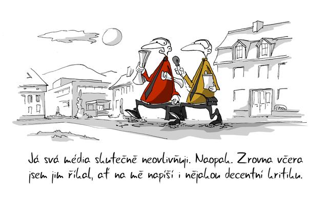 Kreslený vtip: Já svá média skutečně neovlivňuji. Naopak. Zrovna včera jsem jim říkal, ať o mě napíší i nějakou decentní kritiku. Autor: Marek Simon