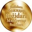 Slovenská jména - Božidara - velká zlatá medaile 1 Oz