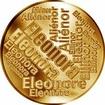 Česká jména - Eleonora - velká zlatá medaile 1 Oz