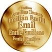 Česká jména - Emil - velká zlatá medaile 1 Oz