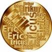Česká jména - Erik - velká zlatá medaile 1 Oz