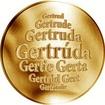 Slovenská jména - Gertrúda - velká zlatá medaile 1 Oz
