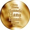 Česká jména - Hana - velká zlatá medaile 1 Oz