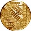 Česká jména - Karolína - velká zlatá medaile 1 Oz