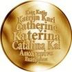 Česká jména - Kateřina - velká zlatá medaile 1 Oz