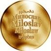 Česká jména - Miloslav - zlatá medaile