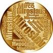 Česká jména - Miroslav - velká zlatá medaile 1 Oz