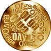 Česká jména - Olga - velká zlatá medaile 1 Oz