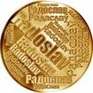 Česká jména - Radoslav - velká zlatá medaile 1 Oz