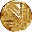 Česká jména - Slavomír - velká zlatá medaile 1 Oz