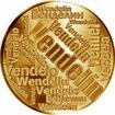 Česká jména - Vendelín - velká zlatá medaile 1 Oz