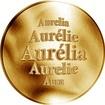 Slovenská jména - Aurélia - zlatá medaile